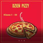 Dzień pizzy klasy I – III