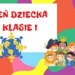 Dzień Dziecka – klasa I